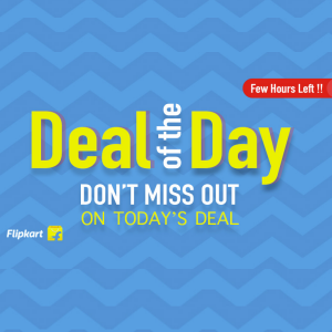 Limited offers Flipkart deal of the day