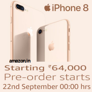 Preorder iPhone 8 from Rs.64000 from 22nd Sept @amazon