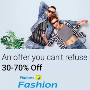 30% - 70% off on fashion @Flipkart